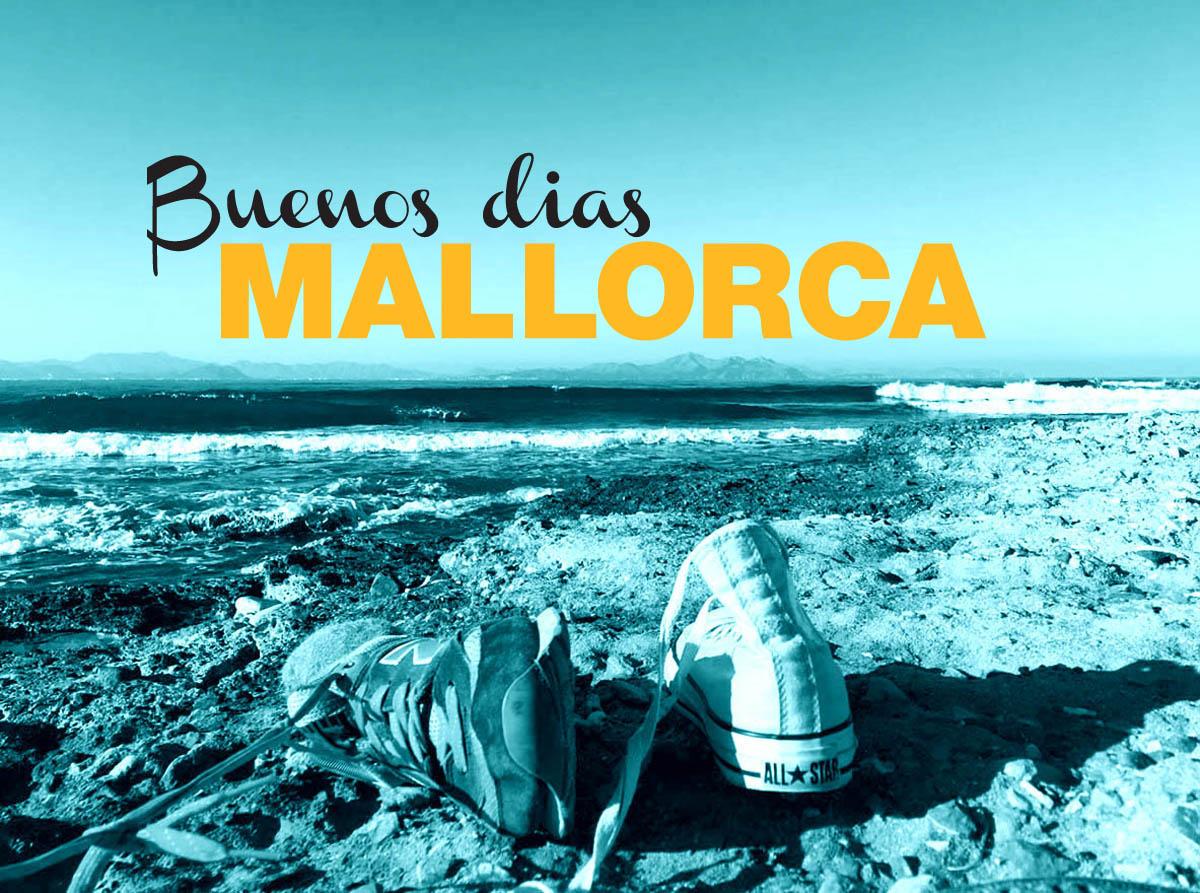 buenos dias Mallorca