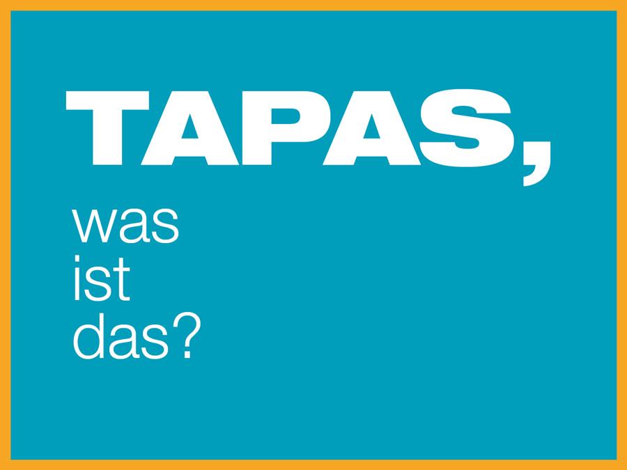 Was sind Tapas?